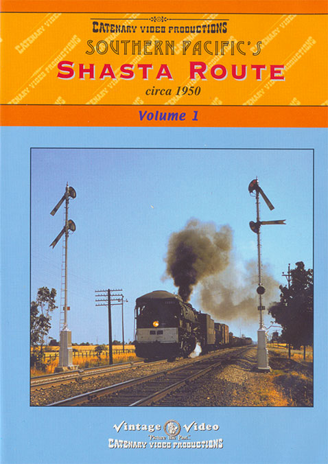 Southern Pacifics Shasta Route Circa 1950 Volume 1 DVD Catenary Video Productions 13-SPS 796873022491