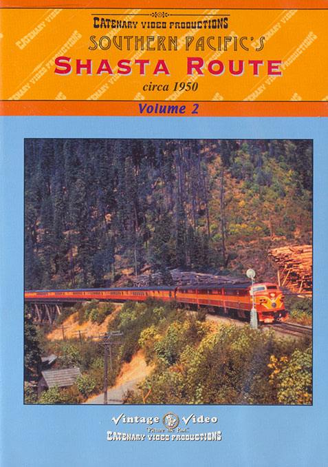 Southern Pacifics Shasta Route Circa 1950 Volume 2 DVD Catenary Video Productions 14-SPS 796873022507