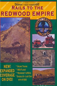 Rails to the Redwood Empire Northwestern Pacific DVD