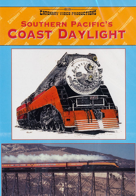 Southern Pacifics Coast Daylight Route Volume 4 DVD Catenary Video Productions 21-CD
