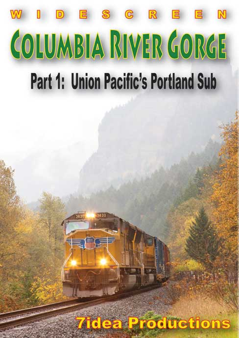 Columbia River Gorge Part 1 DVD Train Video 7idea Productions 7CRG1DVD 884501689588