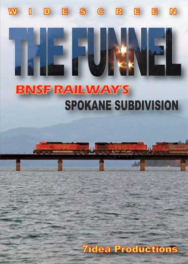 The Funnel - BNSF Railways Spokane Subdivision DVD Train Video 7idea Productions 7FUNDVD