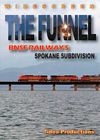 The Funnel - BNSF Railways Spokane Subdivision DVD