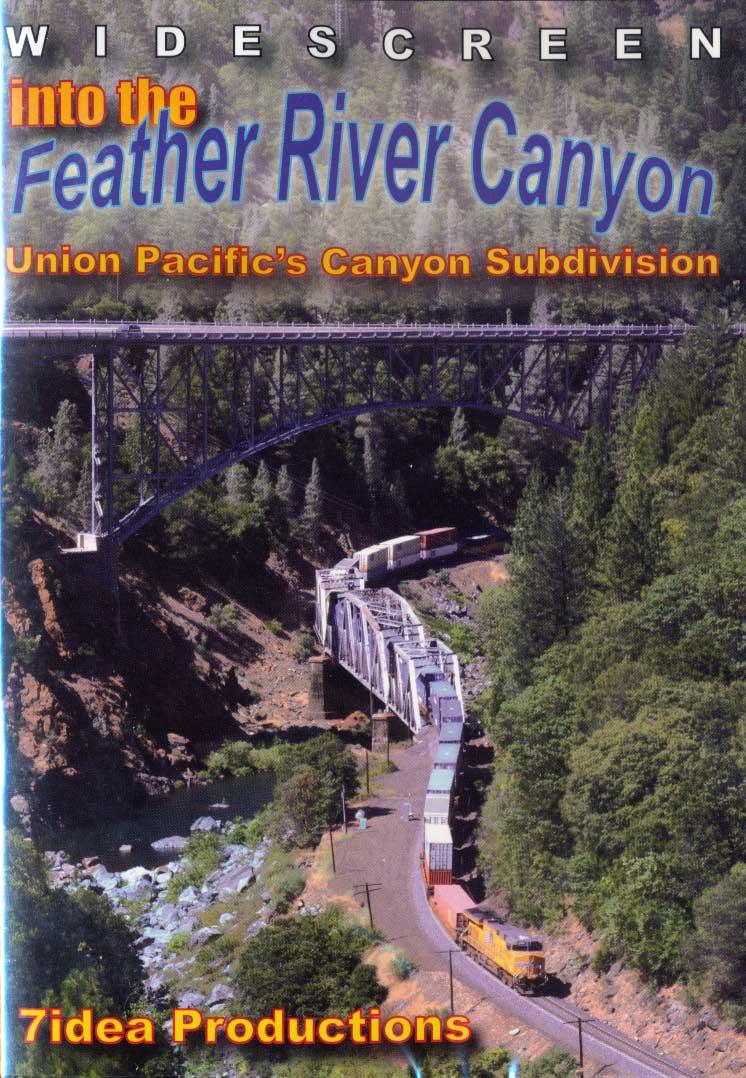 Into the Feather River Canyon Union Pacifics Canyon Subdivision Train Video 7idea Productions 7IDEAFR 884501212489