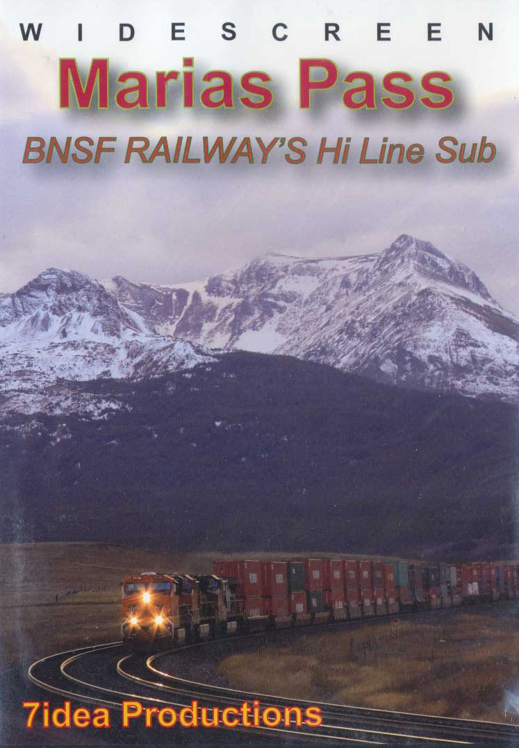 Marias Pass BNSF Railways Hi Line Sub DVD 7idea Productions 7IDEAMP