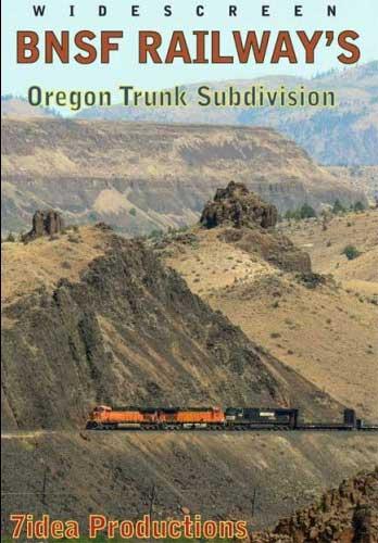 BNSF Railways Oregon Trunk Subdivision DVD 7idea 7idea Productions 7IDEAOT 884501064316