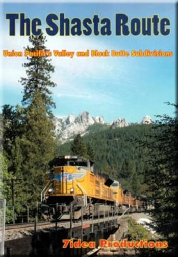 Shasta Route UPs Valley and Black Butte Sub DVD 7idea 7idea Productions 7IDEASR 796873014045