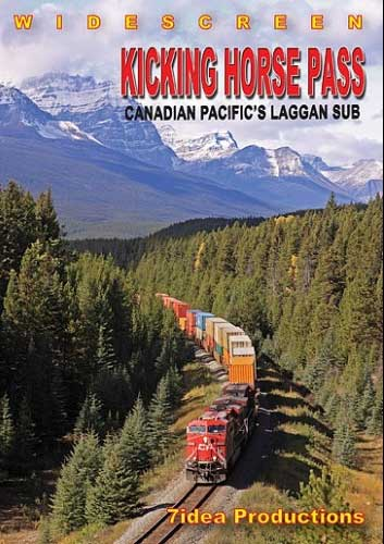 Kicking Horse Pass Canadian Pacifics Laggan Sub DVD Train Video 7idea Productions 7IKICKDVD