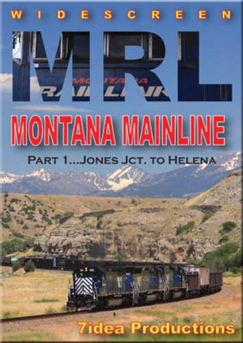 MRL Montana Mainline Part 1 Jones Jct to Helena DVD 7idea Productions 7MRL1DVD