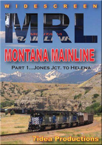MRL Montana Mainline Part 1 Jones Jct to Helena DVD 7idea Productions 7MRL1DVD