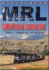 MRL Montana Mainline Part 1 Jones Jct to Helena DVD