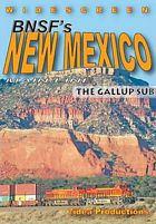 BNSFs New Mexico Mainline - The Gallup Sub DVD