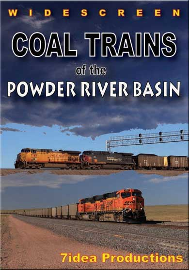 Coal Trains of the Powder River Basin DVD 7idea Train Video 7idea Productions 7PRBDVD