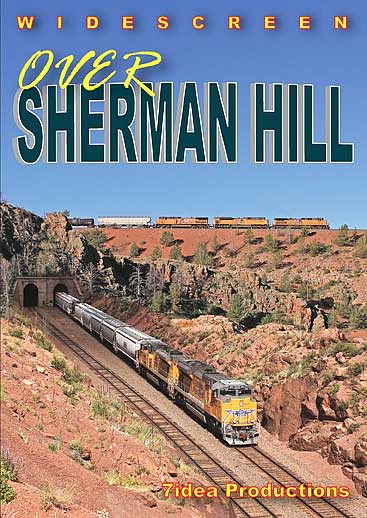 Over Sherman Hill UPs Laramie Sub DVD 7idea Productions 7SHERMDVD 884501966160