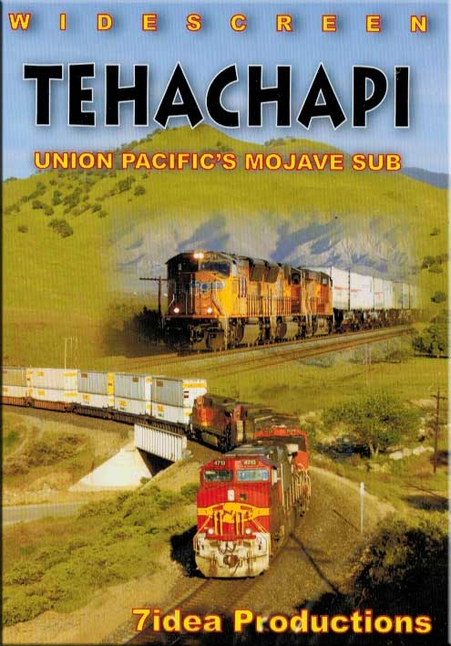 Tehachapi - Union Pacifics Mojave Sub DVD Train Video 7idea Productions 7TEHDVD 884501726603