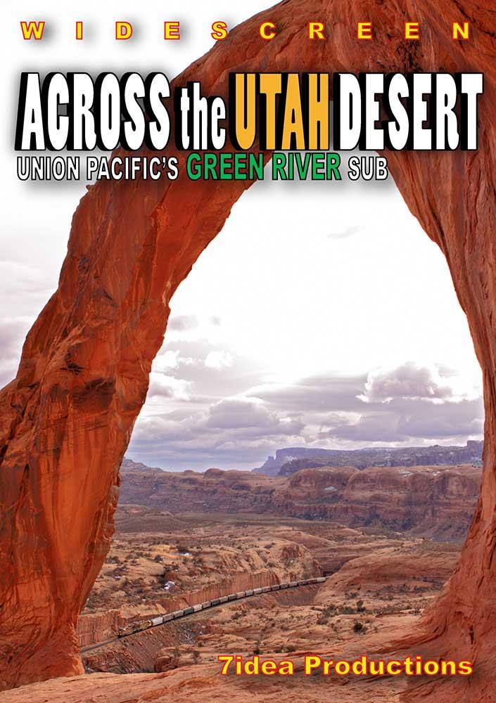 Across the Utah Desert Union Pacifics Green River Sub DVD Train Video 7idea Productions 7UTAHDVD 884501939539