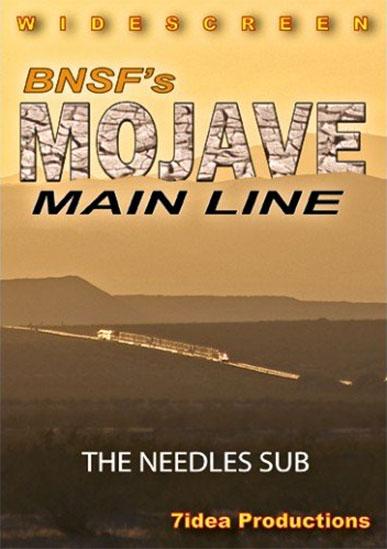 BNSFs Mojave Main Line DVD 7idea 7idea Productions 010045D
