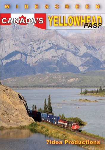 Canadas Yellowhead Pass DVD Train Video 7idea Productions 020041D 707918854496