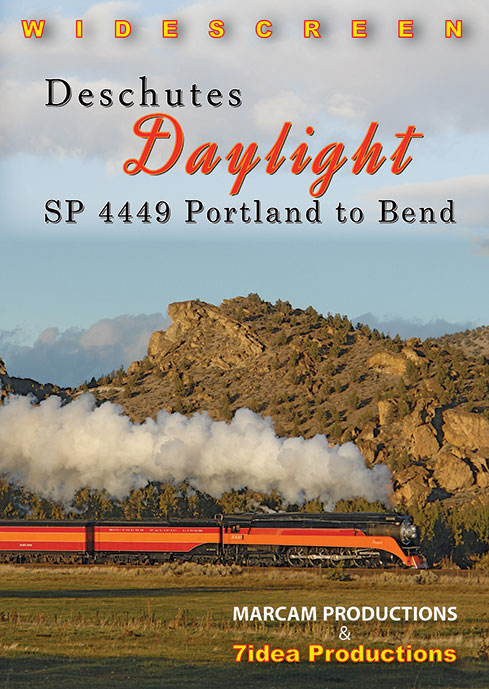 Deschutes Daylight SP 4449 Portland to Bend DVD Train Video 7idea Productions 7I4449DVD
