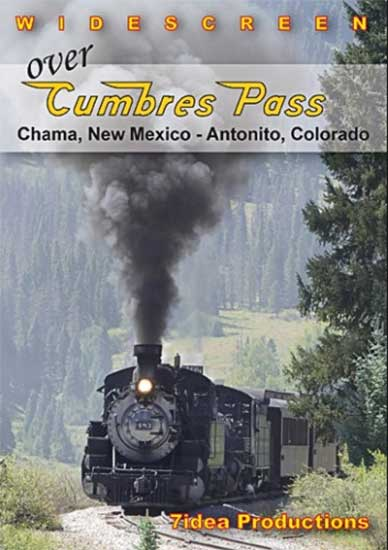 Over Cumbres Pass DVD 7idea Productions 7IOCPD