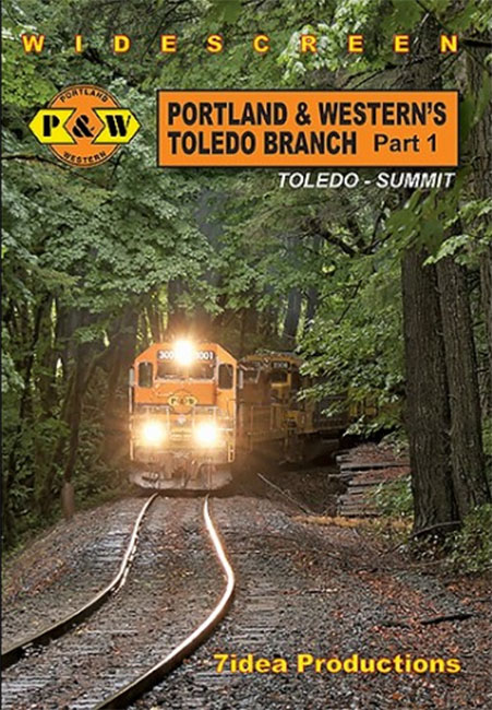 Portland and Westerns Toledo Branch Part 1 Toledo to Summit DVD 7idea Productions 050055D