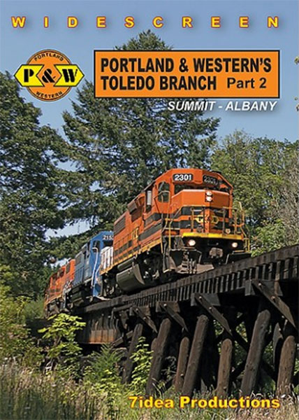 Portland and Westerns Toledo Branch Part 2 Summit to Albany DVD 7idea Productions 050056D