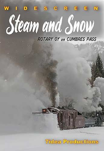 Steam and Snow Rotary OY on Cumbres Pass DVD 7idea Productions 7ISSOYD