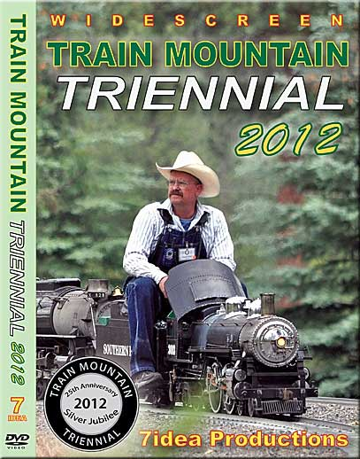 Train Mountain Triennial 2012 DVD 7.5 Inch Gauge Train Video 7idea Productions TMRR2012DVD 884501810531