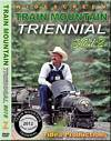 Train Mountain Triennial 2012 DVD 7.5 Inch Gauge