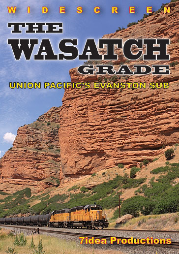 The Wasatch Grade Union Pacifics Evanston Sub DVD Train Video 7idea Productions 040037D