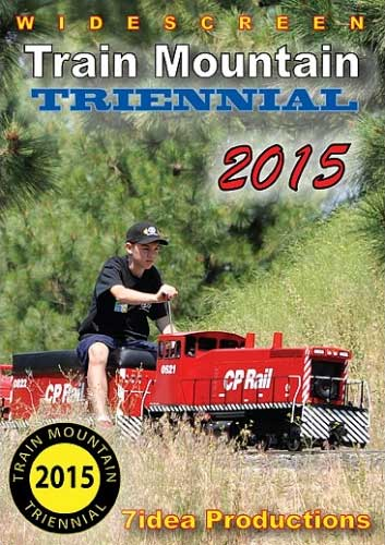 Train Mountain Triennial 2015 DVD Train Video 7idea Productions TMRR2015DVD 707918854328