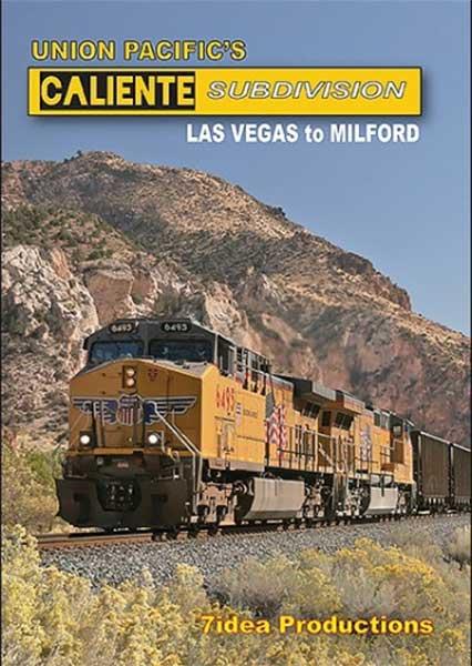 Union Pacifics Caliente Sub Las Vegas to Milford DVD 7idea Productions 040057D