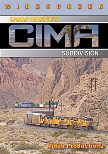 Union Pacifics Cima Subdivision DVD 7idea Productions 7CIMAD