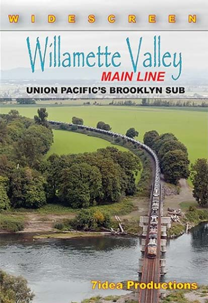 Willamette Valley Main Line UPs Brooklyn Sub DVD 7idea Productions 040052D