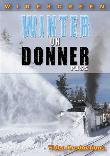 Winter on Donner Pass DVD 7idea Productions 7IWODP