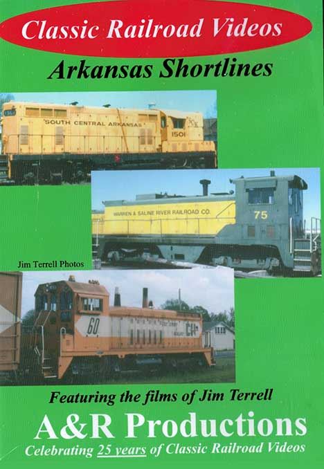 Arkansas Shortlines DVD Train Video A&R Productions AS-1 753182442181