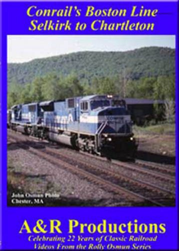 Conrails Boston Line Selkirk to Charleton DVD A&R Productions BA-3 753182442297