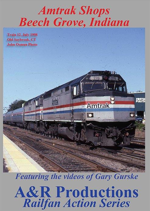 Amtrak Shops Beech Grove Indiana DVD A&R Productions BG-1 753182442280