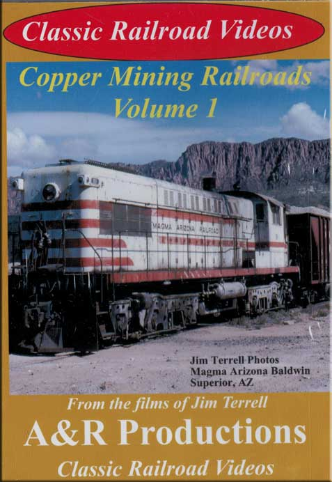 Copper Mining Railroads Volume 1 DVD Train Video A&R Productions CM-1