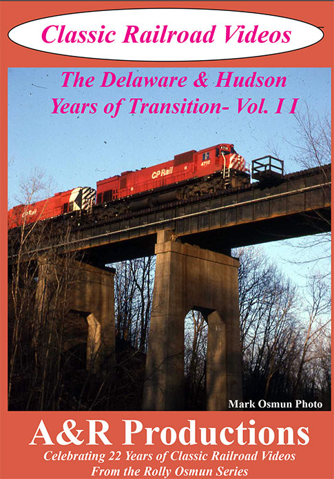 Delaware & Hudson Years of Transition Vol 2 DVD Train Video A&R Productions DH-2 753182442402