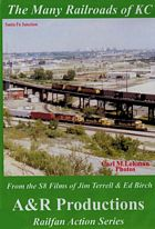 The Many Railroads of KC DVD