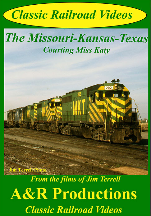 Missouri Kansas Texas - Courting Miss Katy DVD Train Video A&R Productions KT-1