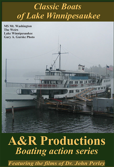 Classic Boats of Lake Winnipesaukee DVD Train Video A&R Productions LW-1
