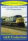 North Carolina Rails Vol 2 CSX Transportation DVD