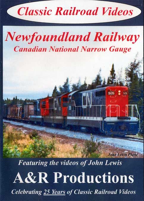 Newfoundland Railway Canadian National Narrow Gauge DVD Train Video A&R Productions NF-1 729440705831