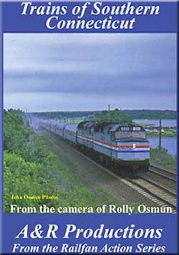 Trains of Southern Connecticut DVD Train Video A&R Productions SC-1 753182442488