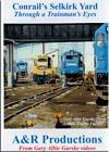 Conrails Selkirk Yard - Through a Trainmans Eyes DVD
