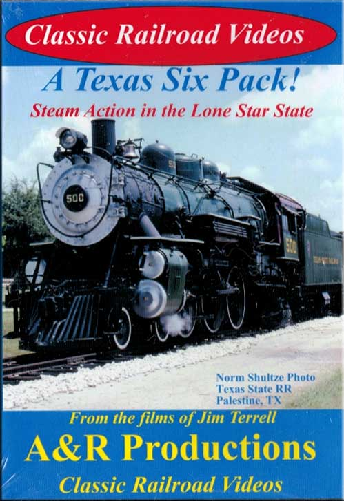 A Texas Six Pack - Steam Action in the Lone Star State DVD Train Video A&R Productions TX-1