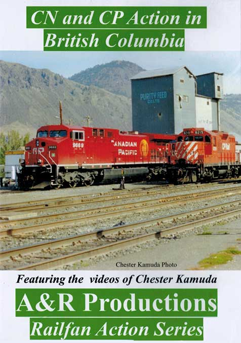 CN & CP Action in British Columbia DVD A&R Productions WC-1 729440705947