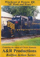 Winchester & Western RR - Ol Weak and Weary DVD